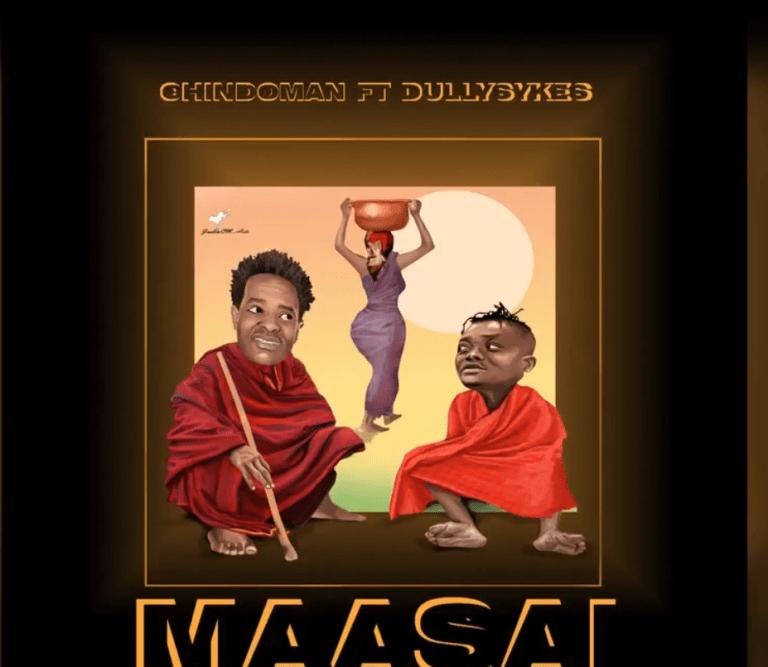 (New Mp3) ChindoMan ft Dully Sykes - MAASAI Audio Download