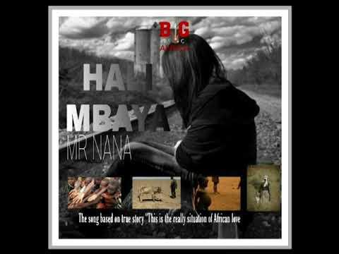 Download Audio:Mr Nana - HALI MBAYA
