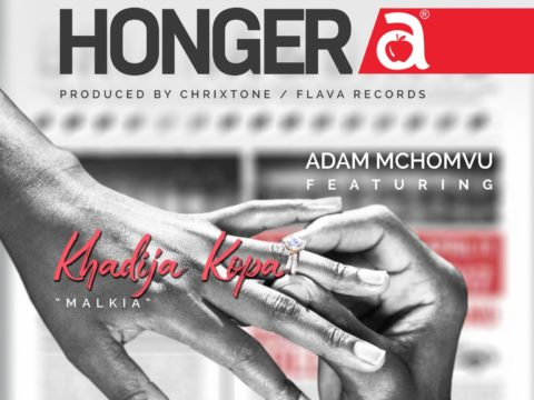 Audio: Adam Mchomvu ft Khadija Kopa – HONGERA