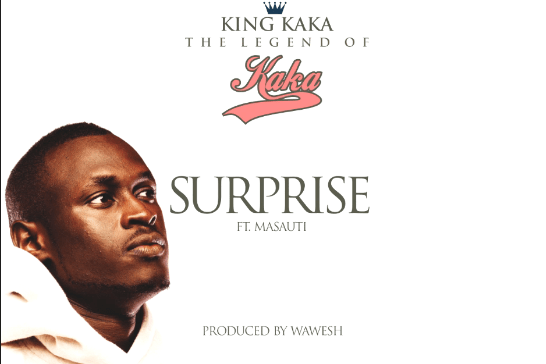 Audio: King Kaka Ft Masauti – Surprise Mp3 Download