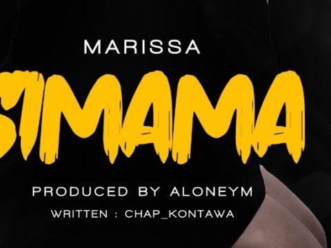 Audio: Marissa – SIMAMA Mp3 Download