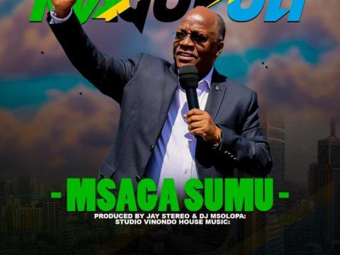 Audio: Msaga Sumu - MAGUFULI Mp3 Download