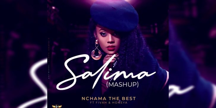 Audio: Nchama the Best ft Fivah & Honeya – Salima